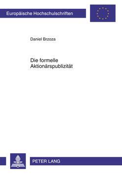 Die formelle Aktionärspublizität von Brzoza,  Daniel