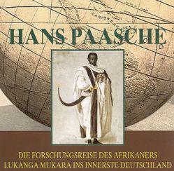 Die Forschungsreise des Afrikaners Lukanga Mukara ins innerste Deutschland von Dietrich,  Andreas, Paasche,  Hans