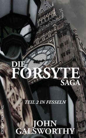 Die Forsyte Saga von Bönisch,  Johanna, Galsworthy,  John