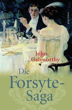 Die Forsyte-Saga von Galsworthy,  John