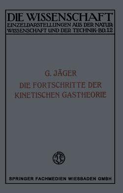 Die Fortschritte der Kinetischen Gastheorie von Jaeger,  Gustav
