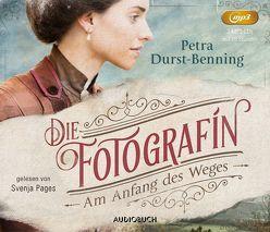 Die Fotografin – Am Anfang des Weges (2 MP3-CDs) von Durst-Benning,  Petra, Pages,  Svenja
