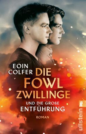 Die Fowl-Zwillinge und die große Entführung von Colfer,  Eoin, Lösch,  Conny