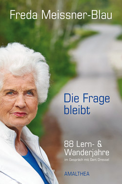 Die Frage bleibt von Dressel,  Gert, Meissner-Blau,  Freda