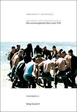 Die Frage der Gemeinschaft von Kappelhoff,  Hermann, Streiter,  Anja