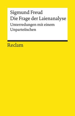 Die Frage der Laienanalyse von Bayer,  Lothar, Freud,  Sigmund