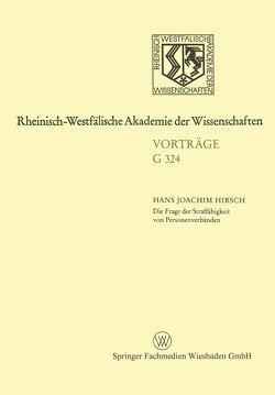 Die Frage der Straffähigkeit von Personenverbänden von Hirsch,  Hans-Joachim