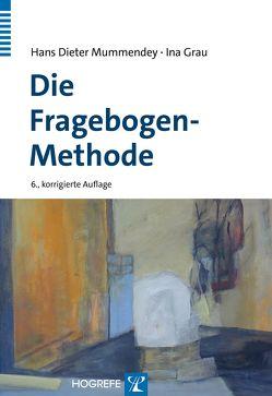 Die Fragebogen-Methode von Grau,  Ina, Mummendey,  Hans D