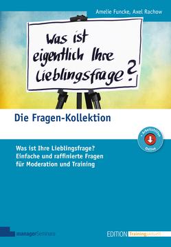 Die Fragen-Kollektion von Funcke,  Amelie, Rachow,  Axel