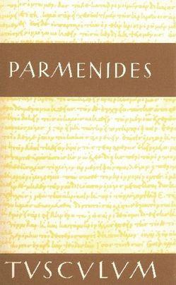 Die Fragmente von Heitsch,  Ernst, Parmenides