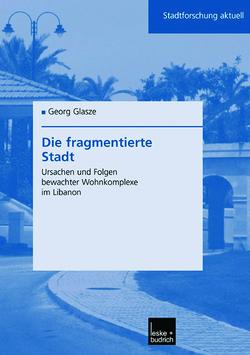 Die fragmentierte Stadt von Glasze,  Georg