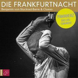 Die Frankfurtnacht von Clueso, Stuckrad-Barre,  Benjamin von