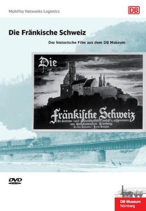Die Fränkische Schweiz von Büttner,  Holger, Ebenfeld,  Stefan