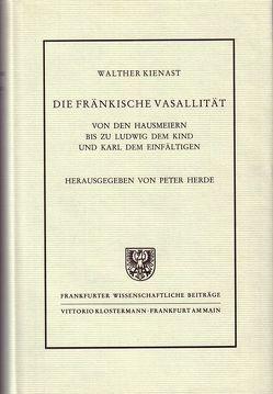 Die fränkische Vasallität von Herde,  Peter, Kienast,  Walther
