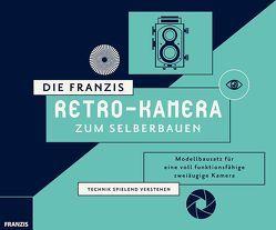 Die FRANZIS Retro-Kamera zum Selberbauen von Zambito,  Antonio