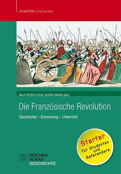 Die Französische Revolution von Fuchs,  Ralf-Peter, Onken,  Björn