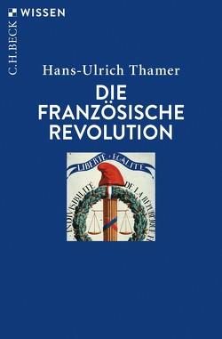 Die Französische Revolution von Thamer,  Hans-Ulrich
