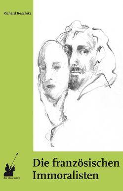 Die französischen Immoralisten von Keuchenius, Reschika,  Richard