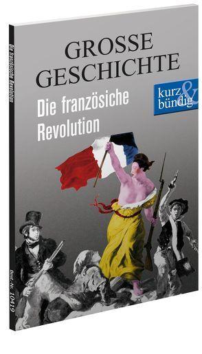 Die französische Revolution GORSSE GESCHICHTE von Offenberg,  Ulrich