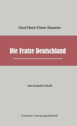 Die Fratze Deutschland von Hameter, Gerd Horst Dieter