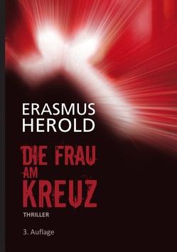Die Frau am Kreuz von Herold,  Erasmus