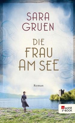 Die Frau am See von Gruen,  Sara, Längsfeld,  Sabine, Rahn,  Marie