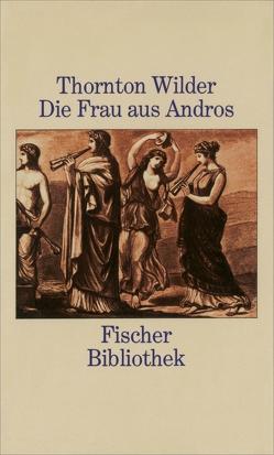 Die Frau aus Andros von Herlitschka,  Herberth E., Wallmann,  Jürgen P., Wilder,  Thornton