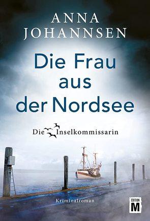 Die Frau aus der Nordsee von Johannsen,  Anna