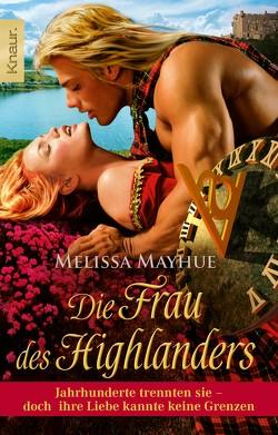 Die Frau des Highlanders von Mayhue,  Melissa, Sommerfeld,  Georgia
