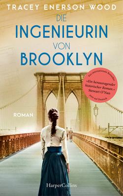 Die Ingenieurin von Brooklyn von Enerson Wood,  Tracey, Malz,  Janine