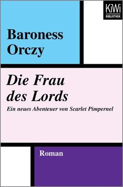 Die Frau des Lords von Haas,  Herta, Orczy,  Emmuska