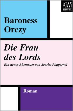 Die Frau des Lords von Haas,  Herta, Orczy,  Emmuska Baroness