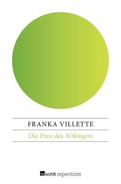 Die Frau des Wikingers von Villette,  Franka