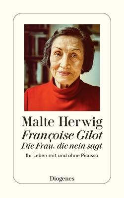 Die Frau, die nein sagt von Herwig,  Malte