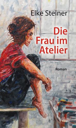 Die Frau im Atelier von Steiner,  Elke