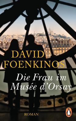 Die Frau im Musée d'Orsay von Foenkinos,  David, Kolb,  Christian