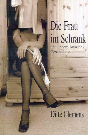Die Frau im Schrank von Clemens,  Ditte, Hildebrandt,  Uwe, Pürschel,  Monika