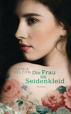 Die Frau im Seidenkleid von Schmidt,  Sibylle, Velton,  Sonia