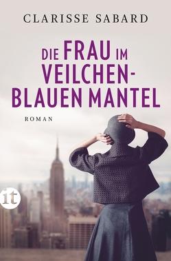 Die Frau im veilchenblauen Mantel von Feldmann,  Claudia, Sabard,  Clarisse