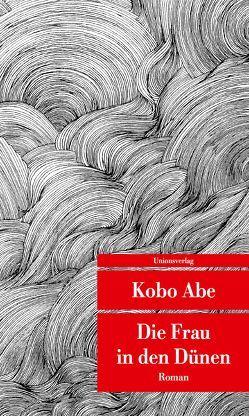 Die Frau in den Dünen von Abe,  Kobo, Benl,  Oscar