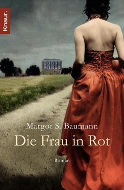 Die Frau in Rot von Baumann,  Margot S.