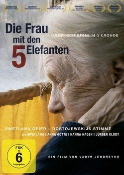 DIE FRAU MIT DEN 5 ELEFANTEN von Geier,  Swetlana, Jendreyko,  Vadim