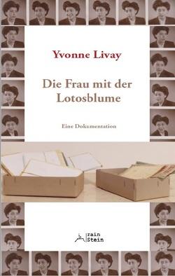 Die Frau mit der Lotosblume von Kähler,  Dörthe, Livay,  Yvonne