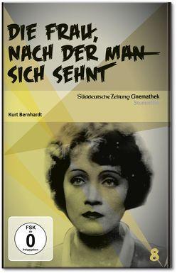 Die Frau, nach der man sich sehnt von Bernhardt,  Kurt