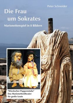 Die Frau um Sokrates von Schneider,  Peter
