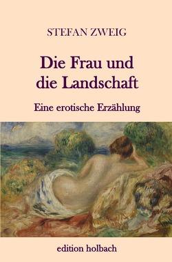 Die Frau und die Landschaft von Zweig,  Stefan
