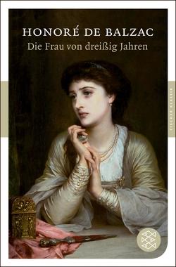 Die Frau von dreißig Jahren von Balzac,  Honoré de, Lachmann,  Hedwig