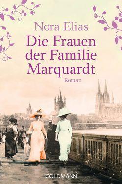 Die Frauen der Familie Marquardt von Elias,  Nora
