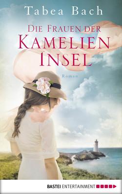 Die Frauen der Kamelien-Insel von Bach,  Tabea