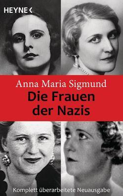Die Frauen der Nazis von Sigmund,  Anna Maria